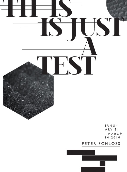 Poster series for This Is Just A Test
